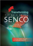 Transforming the Role of the SENCO: Achieving the National Award for SEN Coordination