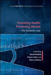 Promoting Health, Preventing Disease: The Economic Case