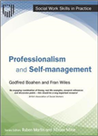 Professionalism and Self-management (Social Work Skills in P