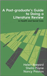 Postgraduate's Guide to Doing a Literature Review in Health