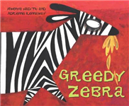 African Animal Tales: Greedy Zebra