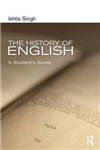 The History of English: A Student\'s Guide