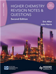 Revision Notes and Questions for Higher Chemistry