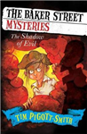 Baker Street Mysteries: The Shadow of Evil
