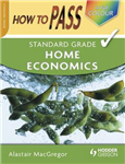How To Pass Standard Grade Home Economics