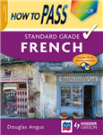How to Pass Standard Grade French