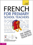 French for Primary School Teachers Pack: Teach Yourself
