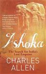 Ashoka: The Search for India\'s Lost Emperor