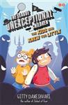 League of Unexceptional Children: The Kids Who Knew Too Litt