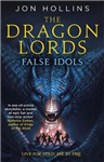 Dragon Lords: False Idols