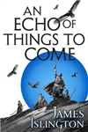 Echo of Things to Come