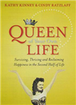 Queen of Your Own Life: The Grown-Up Woman\'s Guide to Claiming Happiness and Getting the Life You Deserve
