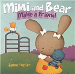 Mimi and Bear Make a Friend