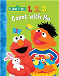 1,2,3 Count with Me: Sesame Street