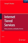 Internet Tiered Services: Theory, Economics, and Quality of Service