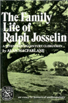 The Family Life of Ralph Josselin, a Seventeenth-Century Clergyman: An Essay in Historical Anthropology