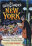 Will Eisner\'s New York: Life in the Big City