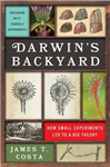 Darwin\'s Backyard: How Small Experiments Led to a Big Theory
