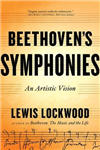 Beethoven\'s Symphonies: An Artistic Vision