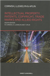 Intellectual Property: Patents, Copyrights, Trademarks & All