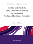 Hayton and Mitchell on the Law of Trusts & Equitable Remedies: Texts, Cases & Materials