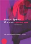 Modern Spanish Grammar: A Practical Guide
