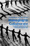 Managing to Collaborate