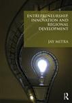 Entrepreneurship, Innovation and Regional Development: An Introduction