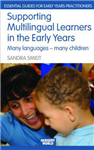 Supporting Multilingual Learners in the Early Years: Many Languages - Many Children