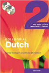 Colloquial Dutch 2: The Next Step in Language Learning