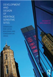 Development and Design of Heritage Sensitive Sites: Strategies for Listed Buildings and Conservation Areas