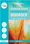 Attention Deficit Hyperactivity Disorder: What Can Teachers Do?
