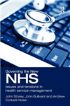 Governing the New NHS: Issues and Tensions in Health Service Management