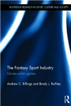 The Fantasy Sport Industry: Games within Games