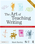 The Art of Teaching Writing: A complete resource file for 7 to 12 year olds