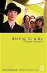 Daring to Play: A Brecht Companion