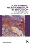 Confronting Marginalisation in Education: A Framework for Promoting Inclusion