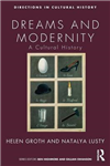 Dreams and Modernity: A Cultural History