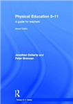 Physical Education 5-11: A guide for teachers