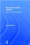 Economics of the Oceans: Rights, Rents and Resources