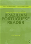 Routledge Intermediate Brazilian Portuguese Reader