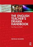 English Teacher's Drama Handbook