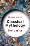 Classical Mythology: The Basics