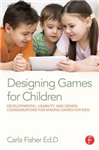 Designing Games for Children