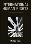International Human Rights: A Comprehensive Introduction