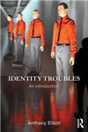 Identity Troubles: An introduction