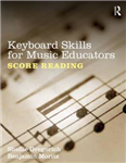 Keyboard Skills for Music Educators: Score Reading