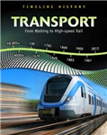 Transport: From Walking to High Speed Rail