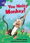 Star Shared: Reception, You Noisy Monkey Big Book