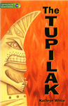 Literacy World Comets St 3 Novel Tupilak